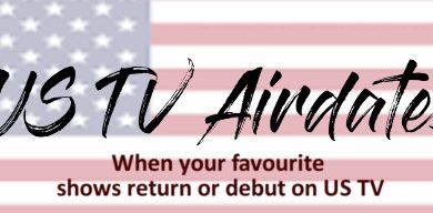 US TV Premier Dates