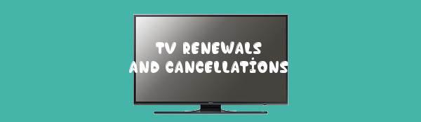 TV 2016/2017 – What's Been Renewed or Cancelled for next Season