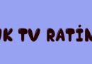 UK TV Final Ratings Top 120 – Week Ending May 14th